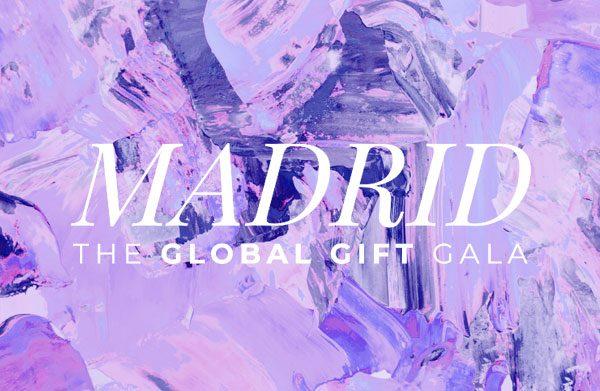 The Global Gift Gala Madrid