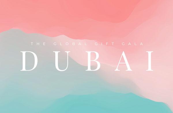 The Global Gift Gala Dubai